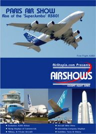Paris Air Show The Rise of the SuperJumbo A380